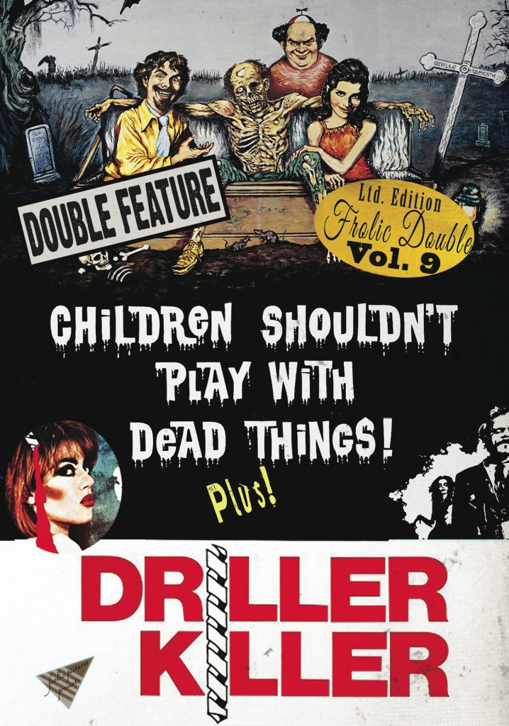 Children Shouldn't Play with Dead Things & The Driller Killer FULLWRAP